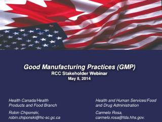 Good Manufacturing Practices (GMP) RCC Stakeholder Webinar May 8, 2014