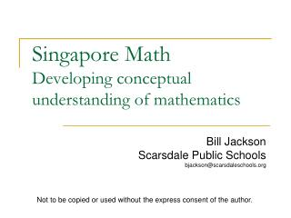 Singapore Math Developing conceptual understanding of mathematics