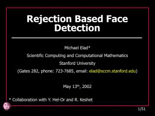 Rejection Based Face Detection