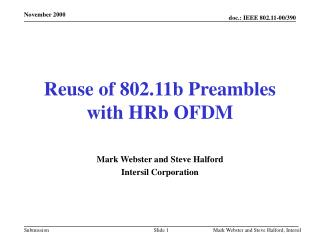 Reuse of 802.11b Preambles with HRb OFDM