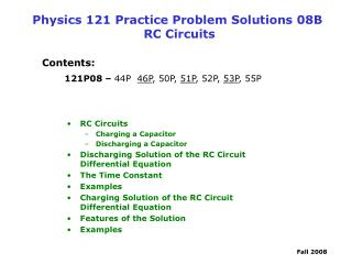 Physics 121 Practice Problem Solutions 08B   RC Circuits