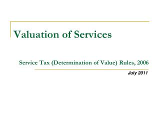 Valuation of Services Service Tax (Determination of Value) Rules, 2006