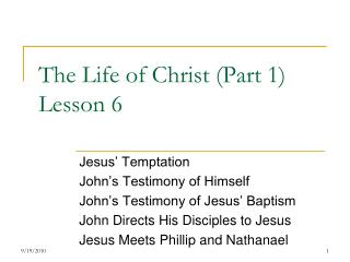 The Life of Christ (Part 1) Lesson 6