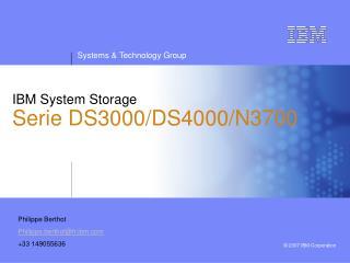 IBM System Storage Serie DS3000/DS4000/N3700
