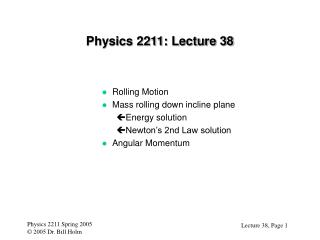 Physics 2211: Lecture 38