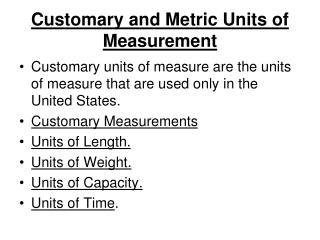 Customary and Metric Units of  Measurement