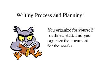 Writing Process and Planning: