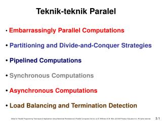 •  Embarrassingly Parallel Computations •  Partitioning and Divide-and-Conquer Strategies