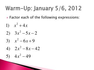 Warm-Up: January 5/6, 2012