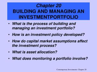 Chapter 20 BUILDING AND MANAGING AN INVESTMENTPORTFOLIO