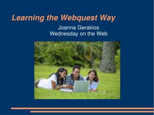 Learning the Webquest Way