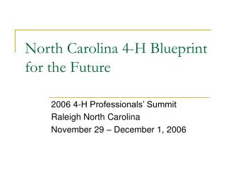 North Carolina 4-H Blueprint for the Future