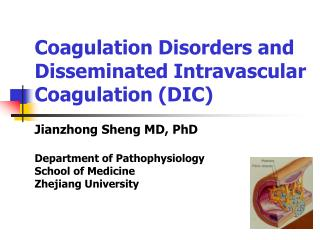 Coagulation Disorders and Disseminated Intravascular Coagulation (DIC)