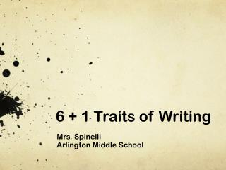 6 + 1 Traits of Writing
