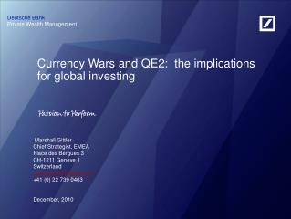 Currency Wars and QE2:  the implications for global investing