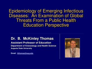 Epidemiology of Emerging Infectious Diseases:  An Examination of Global Threats From a Public Health Education Perspecti