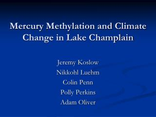 Mercury Methylation and Climate Change in Lake Champlain