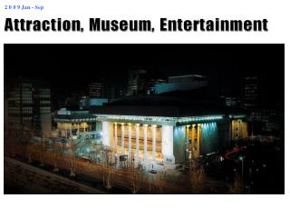 Attraction, Museum, Entertainment