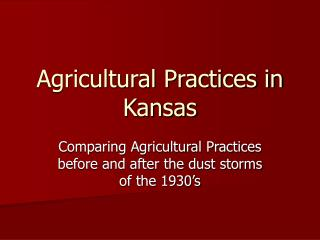 Agricultural Practices in Kansas