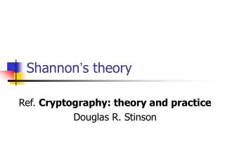 Shannon ' s theory