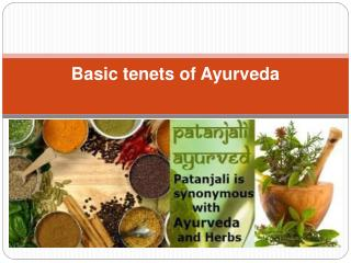 Basic tenets of Ayurveda
