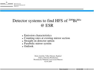 Detector systems to find HFS of  209 Bi 80+  @ ESR