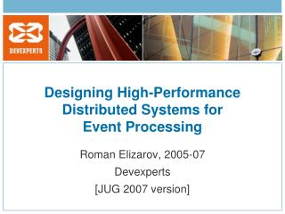 Designing High-Performance  Distributed Systems for  Event Processing