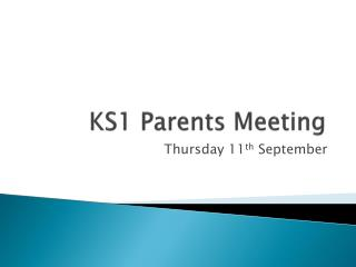 KS1 Parents Meeting