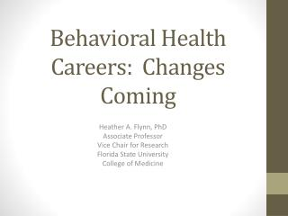 Behavioral Health Careers:  Changes Coming