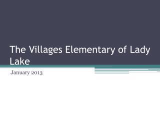The Villages Elementary of Lady Lake