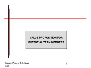 VALUE PROPOSITION FOR POTENTIAL TEAM MEMBERS