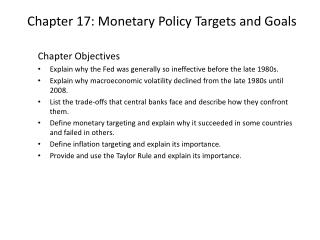 Chapter 17: Monetary Policy Targets and Goals