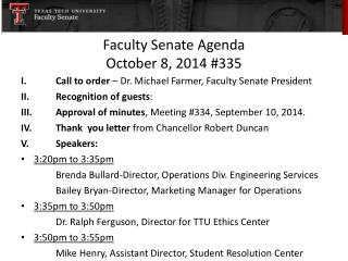 Faculty Senate Agenda October 8, 2014 #335