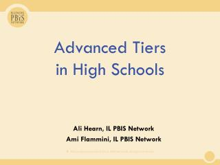 Advanced Tiers  in High Schools