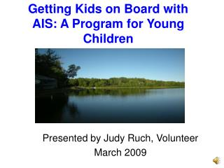 Getting Kids on Board with AIS: A Program for Young Children