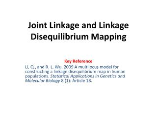Joint Linkage and Linkage Disequilibrium Mapping