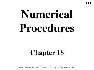 Numerical Procedures Chapter 18