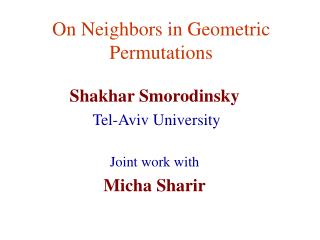 On Neighbors in Geometric Permutations