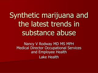 Synthetic marijuana and the latest trends in substance abuse