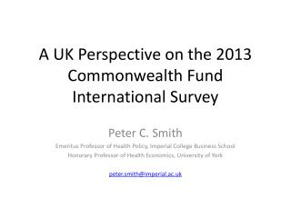 A UK Perspective on the 2013 Commonwealth Fund International Survey