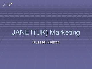 JANET(UK) Marketing