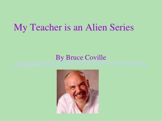 My Teacher is an Alien Series
