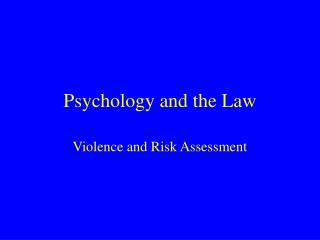 Psychology and the Law