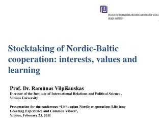 Stocktaking of Nordic-Baltic cooperation: interests, values and learning