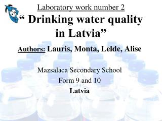 "Laboratory work number 2 "" Drinking water quality in Latvia"""