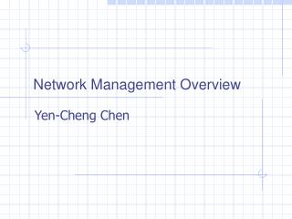 Network Management Overview