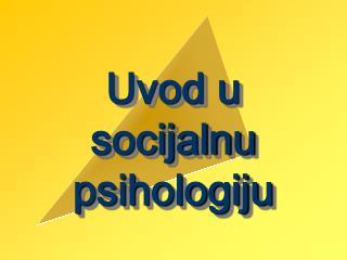 Uvod u socijalnu psihologiju