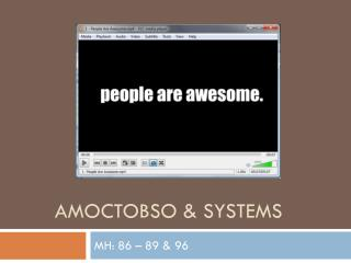 AMOCTOBSO & Systems