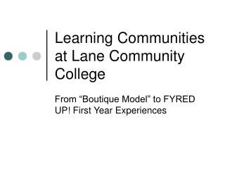Learning Communities at Lane Community College