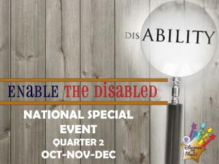 NATIONAL SPECIAL EVENT QUARTER 2 OCT-NOV-DEC
